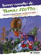 Couverture du livre « Bonnes Nouvelles De ; Thomas Scotto ; Ce1, Ce2 ; Recueil De Nouvelles » de Thomas Scotto aux éditions Sedrap