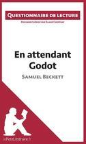 Couverture du livre « Questionnaire de lecture ; en attendant Godot de Samuel Beckett » de Eliane Choffray aux éditions Lepetitlitteraire.fr