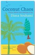 Couverture du livre « Coconut chaos » de Diana Souhami aux éditions Orion
