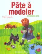 Couverture du livre « Pate A Modeler » de Brigitte Casagranda aux éditions Dessain Et Tolra