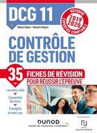 Couverture du livre « DCG 11 ; contrôle de gestion ; 35 fiches de révision pour réussir l'épreuve (édition 2019/2020) » de Sabine Separi et Romaric Duparc aux éditions Dunod