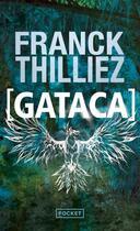 Couverture du livre « Gataca » de Franck Thilliez aux éditions Pocket