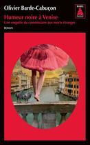 Couverture du livre « Humeur noire à Venise » de Olivier Barde-Cabucon aux éditions Actes Sud