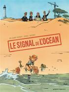 Couverture du livre « Le signal de l'océan » de Joub et Pierre-Roland Saint-Dizier et Nicoby aux éditions Vents D'ouest