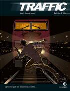 Couverture du livre « Traffic t.1 ; contre la montre » de Robin et Kerfriden aux éditions Bamboo