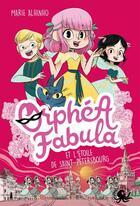 Couverture du livre « Orphéa Fabula et l'étoile de Saint-Pétersbourg » de Marie Alhinho aux éditions Poulpe Fictions