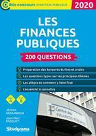 Couverture du livre « Les finances publiques ; 200 questions ; catégories A, B (édition 2020) » de Jean-Marc Pasquet et Jerome Kerambrun aux éditions Studyrama