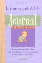 Couverture du livre « La Premiere Annee De Bebe - Journal » de Penny Warner aux éditions Chantecler