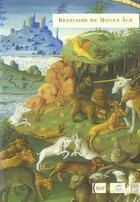 Couverture du livre « Bestiaire Du Moyen Age » de Collectif aux éditions Somogy