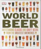Couverture du livre « WORLD BEER » de Tim Hampson aux éditions Dorling Kindersley Uk