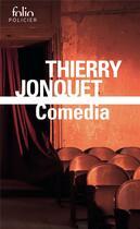 Couverture du livre « Comedia » de Thierry Jonquet aux éditions Gallimard