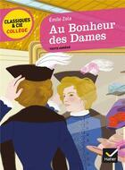 Couverture du livre « Au bonheur des dames » de Émile Zola aux éditions Hatier