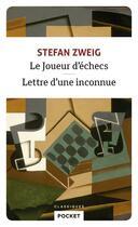 Couverture du livre « Le joueur d'échecs ; lettre d'une inconnue » de Stefan Zweig aux éditions Pocket