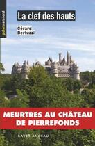 Couverture du livre « La clef des hauts » de Gerard Bertuzzi aux éditions Ravet-anceau