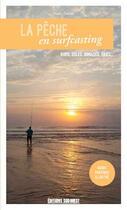 Couverture du livre « La peche en surfcasting » de Collectif aux éditions Sud Ouest Editions