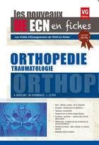 Couverture du livre « Ue Ecn En Fiches Orthopedie Edition 2017 » de A. Bentejac aux éditions Vernazobres Grego