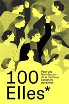 Couverture du livre « 100elles* » de Collectif aux éditions Georg