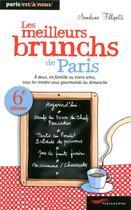 Couverture du livre « Les meilleurs brunchs de Paris 2012 » de Sandrine Fillipetti aux éditions Parigramme