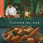 Couverture du livre « Cuisine au wok » de Cadiou/Cadiou aux éditions Romain Pages