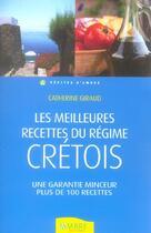 Couverture du livre « Meilleures Recettes Du Regime Cretois » de Catherine Giraud aux éditions Ambre