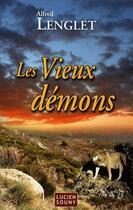 Couverture du livre « Les vieux démons » de Alfred Lenglet aux éditions Lucien Souny