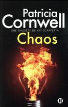 Couverture du livre « Chaos » de Patricia Cornwell aux éditions Des Deux Terres