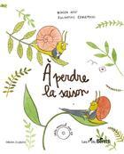 Couverture du livre « À perdre la saison » de Olivier Apat et Eglantine Ceulemans aux éditions Les P'tits Berets