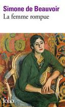 Couverture du livre « La femme rompue / monologue / l'age de discretion » de Simone De Beauvoir aux éditions Gallimard