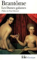 Couverture du livre « Les dames galantes » de Brantome aux éditions Gallimard