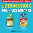 Couverture du livre « Le bon choix pour vos enfants » de Collectif aux éditions Thierry Souccar