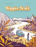 Couverture du livre « Hippie trail » de Ellea Bird et Severine Laliberte aux éditions Steinkis