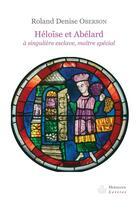 Couverture du livre « Héloïse et Abélard » de Oberson Roland-Denis aux éditions Hermann