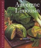 Couverture du livre « L'Auvergne- Limousin » de Valentin et Girard aux éditions Time-life