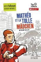 Couverture du livre « Mathéo et la tolle Mädchen » de Myriam Gallot aux éditions Syros