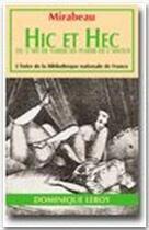 Couverture du livre « Hic et Hec » de Honore Gabriel Riqueti De Mirabeau aux éditions Dominique Leroy