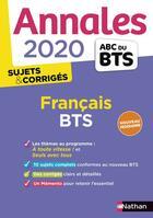 Couverture du livre « ANNALES ABC BTS ; SUJETS & CORRIGES ; français ; BTS (édition 2020) » de Collectif aux éditions Nathan