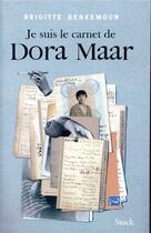 Couverture du livre « Je suis le carnet de Dora Maar » de Brigitte Benkemoun aux éditions Stock