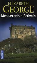 Couverture du livre « Mes secrets d'écrivain » de Elizabeth George aux éditions Pocket