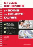Couverture du livre « Validez votre stage infirmier en soins de courte durée » de Carole Siebert aux éditions Elsevier-masson