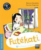 Couverture du livre « Futékati T.7 ; le fantôme à la fenêtre » de Beatrice Nicodeme et Maureen Poignonec aux éditions Gulf Stream