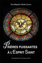 Couverture du livre « Prières puissantes à l'esprit sain » de Hyppolyte Muaka Lusavu aux éditions R.a. Image