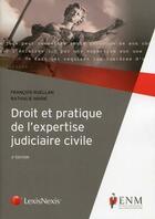 Couverture du livre « Droit et pratique de l'expertise judiciaire civile (2e édition) » de Nathalie Marie et Francois Ruellan aux éditions Lexisnexis