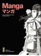 Couverture du livre « Manga » de Nicole Coolidge Rousmaniere et Ryoko Matsuba aux éditions La Martiniere