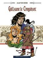 Couverture du livre « Guillaume le conquérant ; pour l'honneur du bâtard » de Bruno Bouteville aux éditions Ouest France
