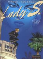 Couverture du livre « Lady S. T.2 ; à ta santé, Suzie ! » de Jean Van Hamme et Philippe Aymond aux éditions Dupuis