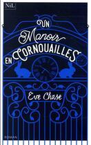 Couverture du livre « Un manoir en Cornouailles » de Eve Chase aux éditions Nil