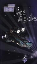 Couverture du livre « L'âge des étoiles » de Robert Anson Heinlein aux éditions Terre De Brume