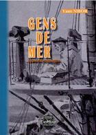 Couverture du livre « Gens de mer » de Yann Nibor aux éditions Editions Des Regionalismes