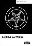 Couverture du livre « La bible satanique » de Anton Szandor Lavey aux éditions Camion Blanc