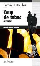 Couverture du livre « Coup de tabac à Morlaix » de Firmin Le Bourhis aux éditions Palemon